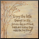 Enjoy The Little Things Mounted Print by Karen Tribett