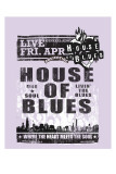 House of Blues Posters