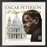 Oscar Peterson - A Royal Wedding Suite Art