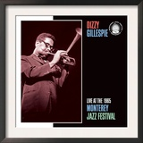 Dizzy Gillespie, Live at the 1965 Monterey Jazz Fest Prints