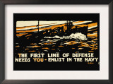 Enlist in the Navy, The First Line of Defense, c.1914 Posters by Hampton Francis Shirer