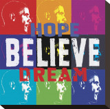 Barack Obama: Hope, Believe, Dream Stretched Canvas Print