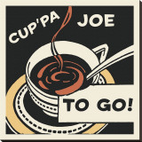 Cup&#39;pa Joe to Go Stretched Canvas Print