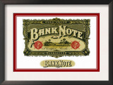 Bank Note Cigars, A Certified Smoke Poster
