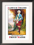 Aldwych Theatre Presents Miss Alexandra Carlisle as Proud Maisie Posters by Sidney Freshfield