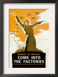 Women of Britain, Come Into the Factories Prints by Brydone