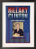Hillary Clinton For President Posters