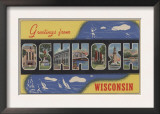 Oshkosh, Wisconsin - Large Letter Scenes Prints