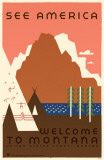 See America Welcome to Montana Masterprint