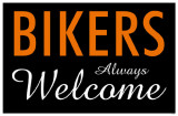Bikers Always Welcome Masterprint