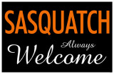 Sasquatch Always Welcome Masterprint