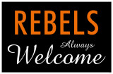 Rebels Always Welcome Masterprint