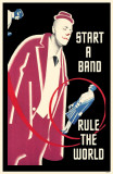 Start a Band Rule the World Masterprint