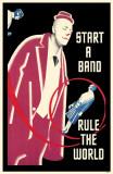 Start a Band Rule the World Masterprint