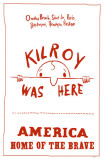 Kilroy Was Here Masterprint