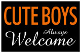 Cute Boys Always Welcome Masterprint