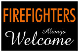 Firefighters Always Welcome Masterprint