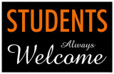 Students Always Welcome Masterprint