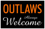 Outlaws Always Welcome Masterprint