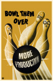 Bowl Them Over - More Production Masterprint