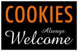 Cookies Always Welcome Masterprint
