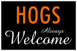Hogs Always Welcome Masterprint
