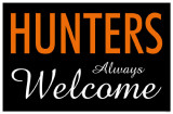 Hunters Always Welcome Masterdruck