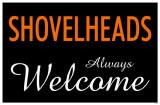 Shovelheads Always Welcome Reprodukcja arcydzieła