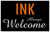 Ink Always Welcome Masterprint