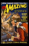 May 1939 -Amazing Stories -Secret of the Buried City Masterprint