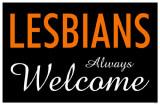 Lesbians Always Welcome Masterprint