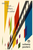 Say it Fast Often In color Subway Poster Masterprint