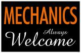 Mechanics Always Welcome Masterprint