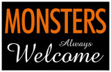 Monsters Always Welcome Masterprint