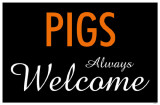 Pigs Always Welcome Masterprint