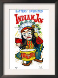 Battery Operate Indian Joe Posters