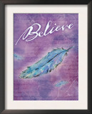 Believe Prints by Flavia Weedn