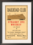 Railroad Club Straight Rye Whiskey Poster