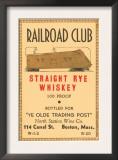 Railroad Club Straight Rye Whiskey Poster