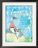 Imagine and Dare to Dream Prints by Flavia Weedn