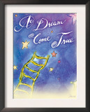 A Dream Come True Posters by Flavia Weedn