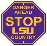Louisiana State University (LSU) Stop Sign Wall Sign