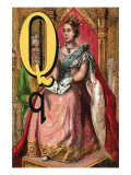 Q For the Queen All Seated In State Posters by Edmund Evans