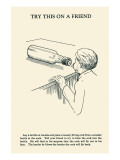 Try This on a Friend - Corked Posters