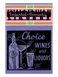 Choice Wines And Liquors Posters