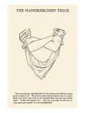 Hankerchief Trick Print