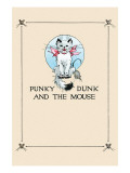 Punky Dunk And the Mouse Print