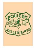 Bowen's Roller Rinks Poster