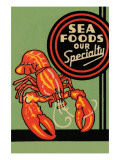 Sea Foods Our Specialty Prints