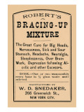 Robert's Bracing - Up Mixture Posters